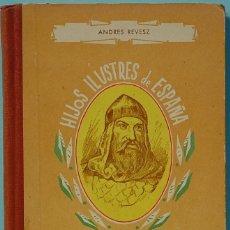 Libros de segunda mano: LMV - ANDRE REVESZ.-MIO CID CAMPEADOR.- COL. HIJOS ILUSTERS DE ESPAÑA.Nº1. PLASENCIA 1958. Lote 171517638