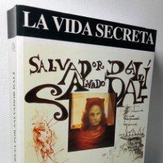 Libros de segunda mano: LA VIDA SECRETA POR SALVADOR DALI ···DASA EDICIONS ··. Lote 171527228