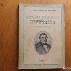 Libros de segunda mano: BRAVO MURILLO Y SU SIGNIFICADO EN LA POLÍTICA ESPAÑOLA ALFONSO BULLON DE MENDOZA MADRID 1950 . Lote 171590173