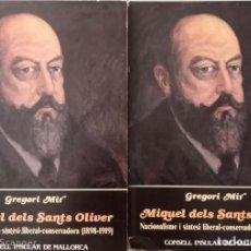 Libros de segunda mano: MIQUEL DELS SANTS OLIVER. NACIONALISME I SÍNTESI LIBERAL-CONSERVADORA (1898-1919) (2 VOLUMS). Lote 171607538