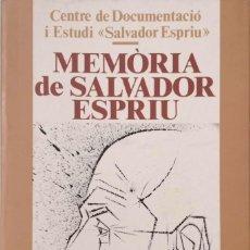 Libros de segunda mano: MEMÒRIA DE SALVADOR ESPRIU. Lote 171607754