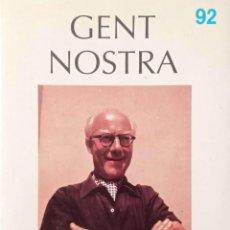 Libros de segunda mano: GENT NOSTRA. ROBERT GERHARD. Lote 171608945