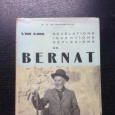 Libros de segunda mano: REVELATIONS, INVENTIONS, REFLEXIONS DE BERNAT, L'AVEUGLE DES BALEARS, VALLDEFLEUR, P.C. DE, 1965. Lote 171618152