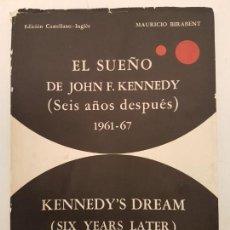 Libros de segunda mano: EL SUEÑO DE JOHN F. KENNEDY, (BIRABENT), 1967, (INGLES - ESPAÑOL). Lote 171667845