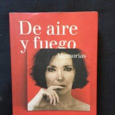 Libros de segunda mano: DE AIRE Y FUEGO MEMORIAS DE NURIA ESPERT Y MARCOS ORDÓÑEZ. Lote 171820068