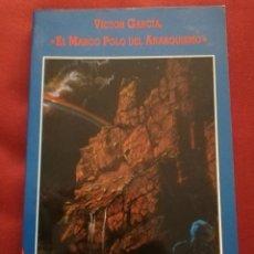 Libros de segunda mano: VÍCTOR GARCÍA, EL MARCO POLO DEL ANARQUISMO (CARLOS DÍAZ). Lote 171981860