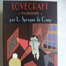 Libros de segunda mano: LOVECRAFT UNA BIOGRAFIA L.SPRAGUE DE CAMP VALEMAR PERFECTO ESTADO. Lote 172580924