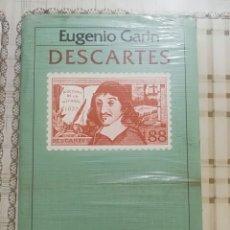 Libros de segunda mano: DESCARTES - EUGENIO GARIN - PRECINTADO DE EDITORIAL. Lote 172710628