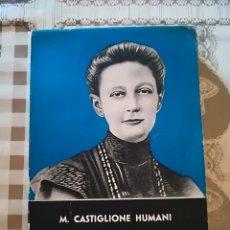 Libros de segunda mano: ISABEL LESEUR - MARIA CASTIGLIONE HUMANI - 1959. Lote 172858684