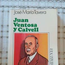 Libros de segunda mano: JUAN VENTOSA Y CALVELL - JOSÉ MARÍA TAVERA - 1977. Lote 173118373