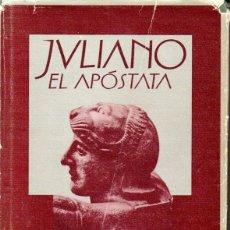 Libros de segunda mano: GORE VIDAL : JULIANO EL APÓSTATA (EDHASA, 1983). Lote 173142780