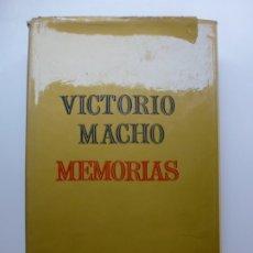 Libros de segunda mano: VICTORIO MACHO MEMORIAS. 1972. Lote 173194114