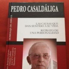 Livres d'occasion: PEDRO CASALDÁLIGA / HOMENAJE DE AMIGOS. Lote 173456182