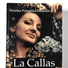 Libros de segunda mano: LA CALLAS DESCONOCIDA. NICHOLAS PETSALIS-DIOMIDIS.. Lote 173483575