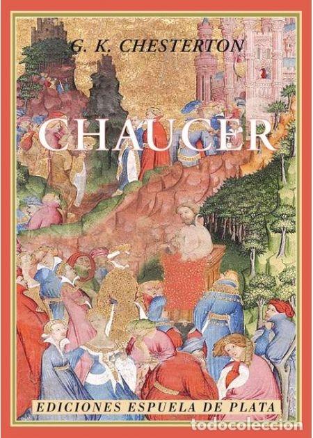 CHAUCER. G. K. CHESTERTON. NUEVO (Libros de Segunda Mano - Biografías)