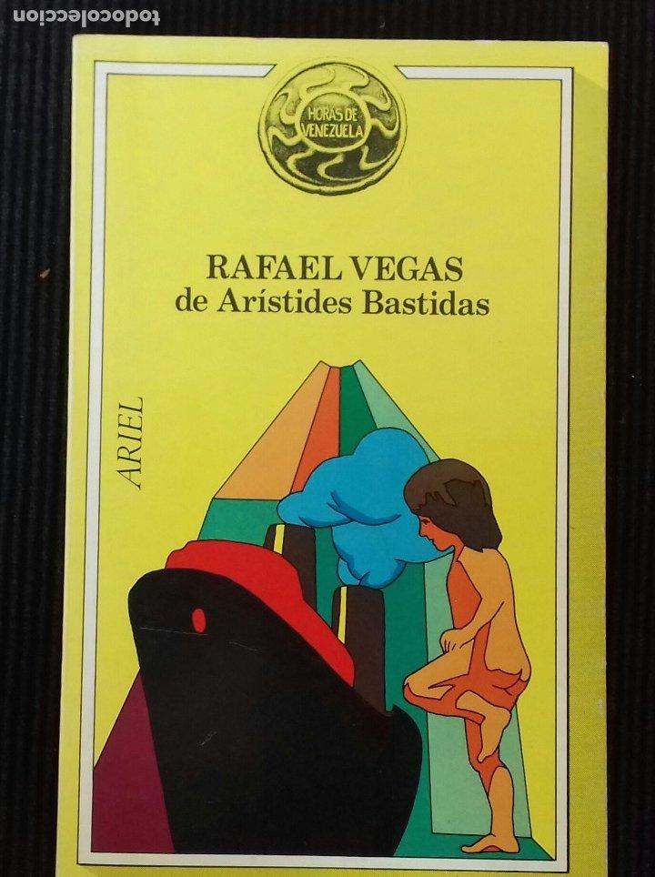 RAFAEL VEGAS DE ARISTIDES BASTIDAS. ARIEL 1978. (Libros de Segunda Mano - Biografías)