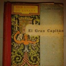 Libros de segunda mano: HIJOS ILUSTRES DE ESPAÑA EL GRAN CAPITÁN 1943 J. LÓPEZ PRUDENCIO 1ª EDICIÓN LECTURAS JUVENTUD VI. Lote 173659012