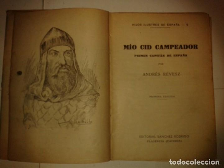 Libros de segunda mano: HIJOS ILUSTRES DE ESPAÑA MIO CID CAMPEADOR 1942 ANDRÉS RÉVESZ 1ª EDICIÓN LECTURAS JUVENTUD I - Foto 2 - 173659268