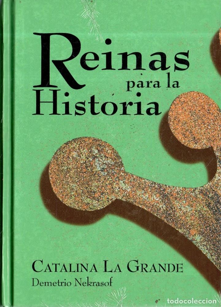 VESIV COLECCION CLUB INTERNACIONAL DEL LIBRO REINAS PARA LA HISTORIA CATALINA LA GRANDE PRECINTADO (Libros de Segunda Mano - Biografías)