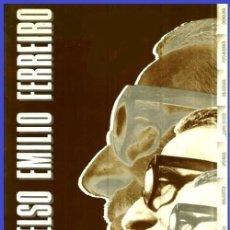 Libros de segunda mano: CELSO EMILIO FERREIRO. MANUSCRITOS. PRENSA. APOCRIFOS. FOTO BIOGRAFIA. GALICIA.. Lote 173707299
