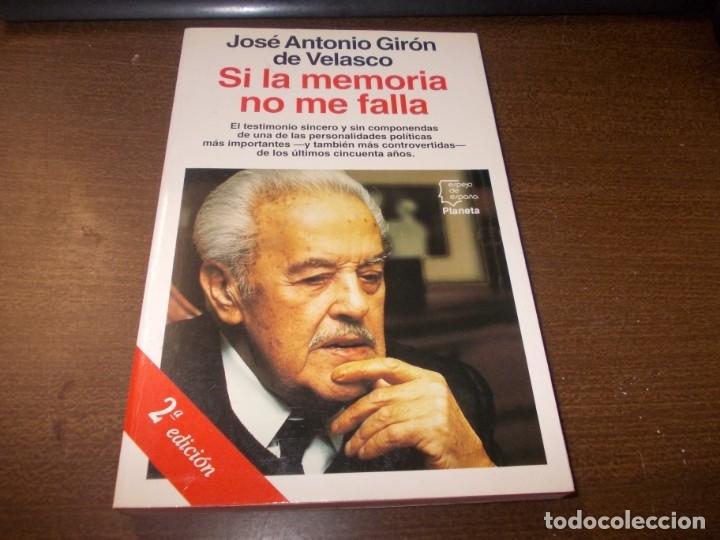 SI LA MEMORIA NO ME FALLA, JOSÉ ANTONIO GIRÓN DE VELASCO. PLANETA 2ª ED. 11/1994, DEFECTO (Libros de Segunda Mano - Biografías)