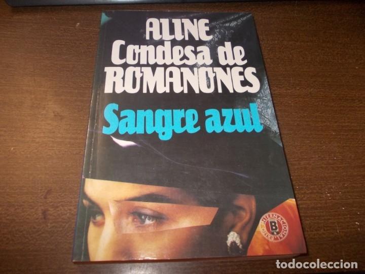 ALINE CONDESA DE ROMANONES, SANGRE AZUL. ED. B 1ª ED. MAYO 1.990 (Libros de Segunda Mano - Biografías)