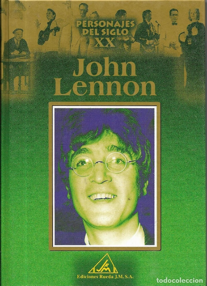 == ED08 - PERSONAJES DEL SIGLO XX - JOHN LENNON (Libros de Segunda Mano - Biografías)