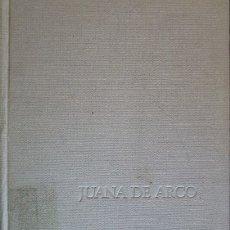 Libros de segunda mano: JUANA DE ARCO. - AMO, MONSERRAT DEL.. Lote 173694555