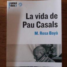 Libros de segunda mano: LA VIDA DE PAU CASALS / M. ROSA BAYÀ / AMB CD / EDI. EUMO / 1ª EDICIÓN 2004 / EN CATALÁN. Lote 174053522