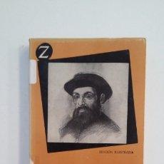 Libros de segunda mano: MAGALLANES. STEFAN ZWEIG. EDITORIAL JUVENTUD. TDK400. Lote 174061302