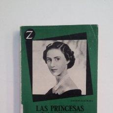 Libros de segunda mano: LAS PRINCESAS ISABEL Y MARGARITA DE INGLATERRA. MARION CRAWFORD. EDITORIAL JUVENTUD. TDK400. Lote 174064089