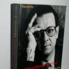 Libros de segunda mano: MEMORIAS DE ESTÍO. HERRERO DE MIÑÓN MIGUEL. 1993. Lote 174398125