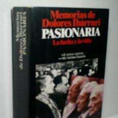 Libros de segunda mano: MEMORIAS DE DOLORES IBÁRRURI PASIONARIA. LA LUCHA Y LA VIDA. IBÁRRURI DOLORES. 1985. Lote 174399119