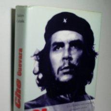 Libros de segunda mano: CHE GUEVARA. CALZADA ISIDORO. 2002. Lote 174399244