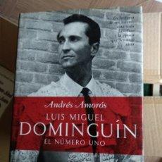 Libros de segunda mano: LUIS MIGUEL DOMINGUIN. ANDRES AMOROS. Lote 174518525