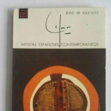 Libros de segunda mano: JOSE MARIA IGLESIAS ARTISTAS ESPAÑOLES CONTEMPORÁNEOS. Lote 174553738