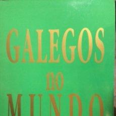Libros de segunda mano: GALEGOS NO MUNDO. XACOBEO 93. Lote 175233964
