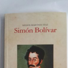 Libros de segunda mano: SIMÓN BOLÍVAR. Lote 175366592