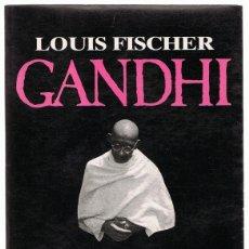 Libros de segunda mano: GANDHI LOUIS FISCHER . Lote 175397950
