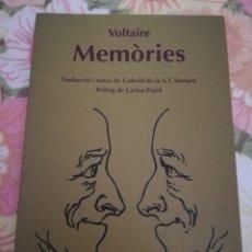 Libros de segunda mano: MEMÒRIES PER SERVIR PER A LA VIDA DE M. DE VOLTAIRE, ESCRITES PER ELL MATEIX (VOLTAIRE). Lote 175840745