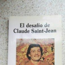 Libros de segunda mano: EL DESAFIO DE CLAUDE SAINT-JEAN. Lote 175874275