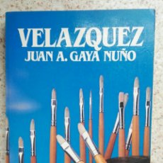 Libros de segunda mano: VELÁZQUEZ JUAN A. GAYA. Lote 175943657