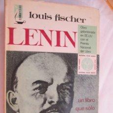 Libros de segunda mano: LENIN - LOUIS FISCHER - EDITORIAL BRUGUERA 1970. . Lote 176027053