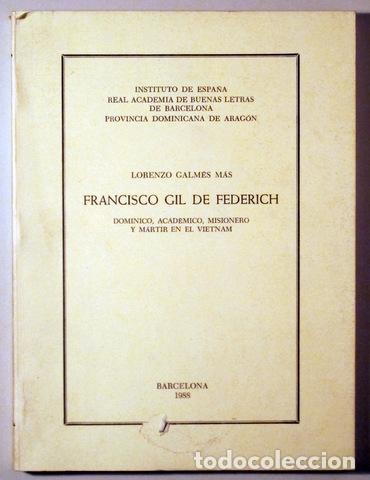 Libros de segunda mano: GALMÉS, Lorenzo - FRANCISCO GIL DE FEDERICH - Barcelona 1988 - Foto 2 - 176043743