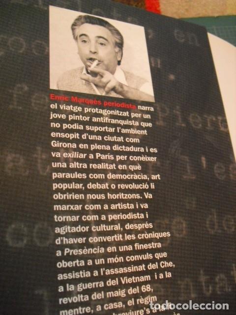 Libros de segunda mano: ENRIC MARQUÈS, PERIODISTA 1931-1994 - Editat a Girona 2005 - Foto 3 - 176062977