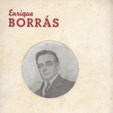 Libros de segunda mano: ENRIQUE BORRÁS. NOTAS BIOGRÁFICAS... / S. BONAVIA. BCN : LLIM. BONAVIA, S.A. 25X18 CM. 32 P.. Lote 176063664