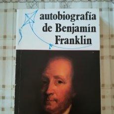 Libros de segunda mano: AUTOBIOGRAFÍA DE BENJAMÍN FRANKLIN - BIBLIOTECA SOPENA. Lote 176109313