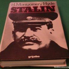 Libros de segunda mano: STALIN - H.MONTGOMERY HYDE (LIBRO EN MUY BUEN ESTADO COMO NUEVO). Lote 176257028