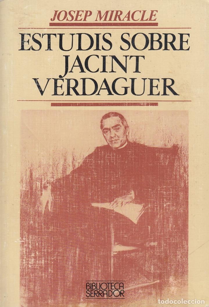 0030630 ESTUDIS SOBRE JACINT VERDAGUER / JOSEP MIRACLE (Libros de Segunda Mano - Biografías)