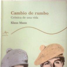 Libros de segunda mano: KLAUS MANN - CAMBIO DE RUMBO (CRÓNICA DE UNA VIDA). Lote 157812074